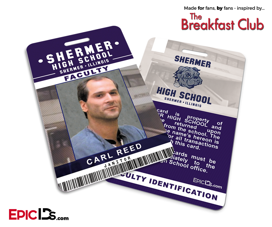 The Breakfast Club Inspired Shermer High School Faculty ID - Carl Reed