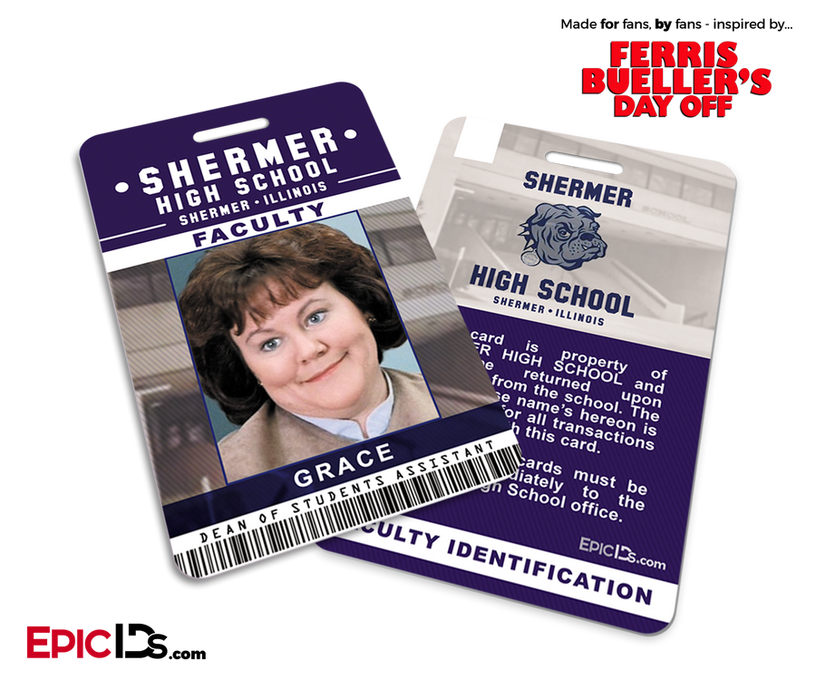 Ferris Bueller's Day Off Inspired Shermer High School Faculty ID - Grace