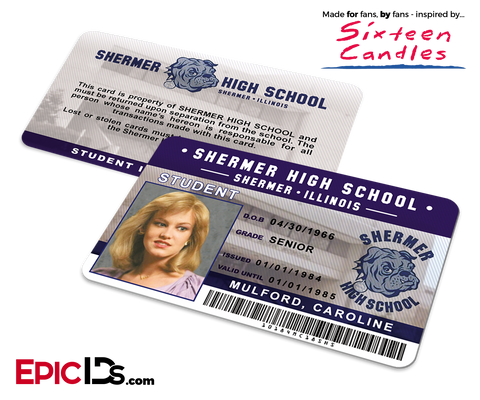 Sixteen Candles Inspired Shermer High School Student ID - Caroline Mulford