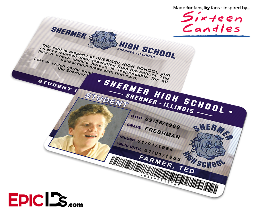 Sixteen Candles Inspired Shermer High School Student ID - 'Farmer, Ted'