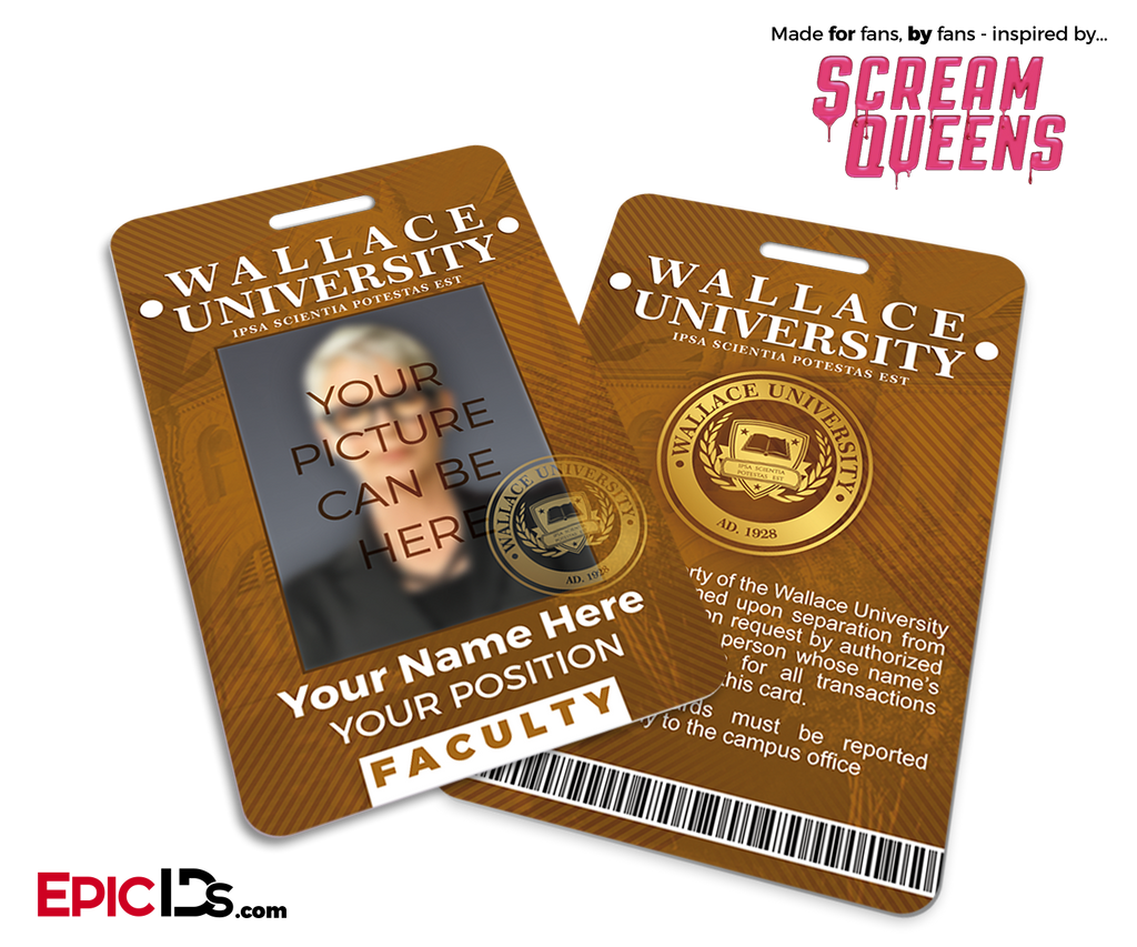 Scream Queens Inspired Wallace University Faculty ID [Photo Personalized]