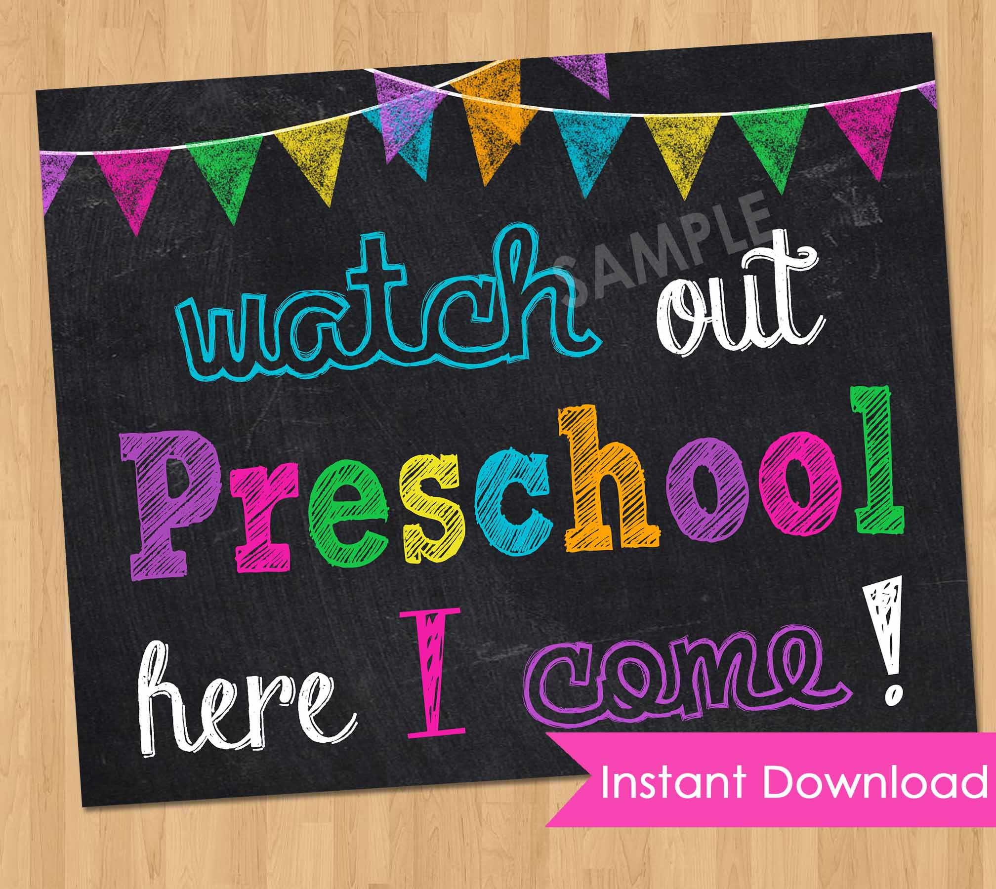First Day of Preschool Sign INSTANT DOWNLOAD - First Day of School Chalkboard Printable Photo Prop - Watch Out Kindergarten Here I Come