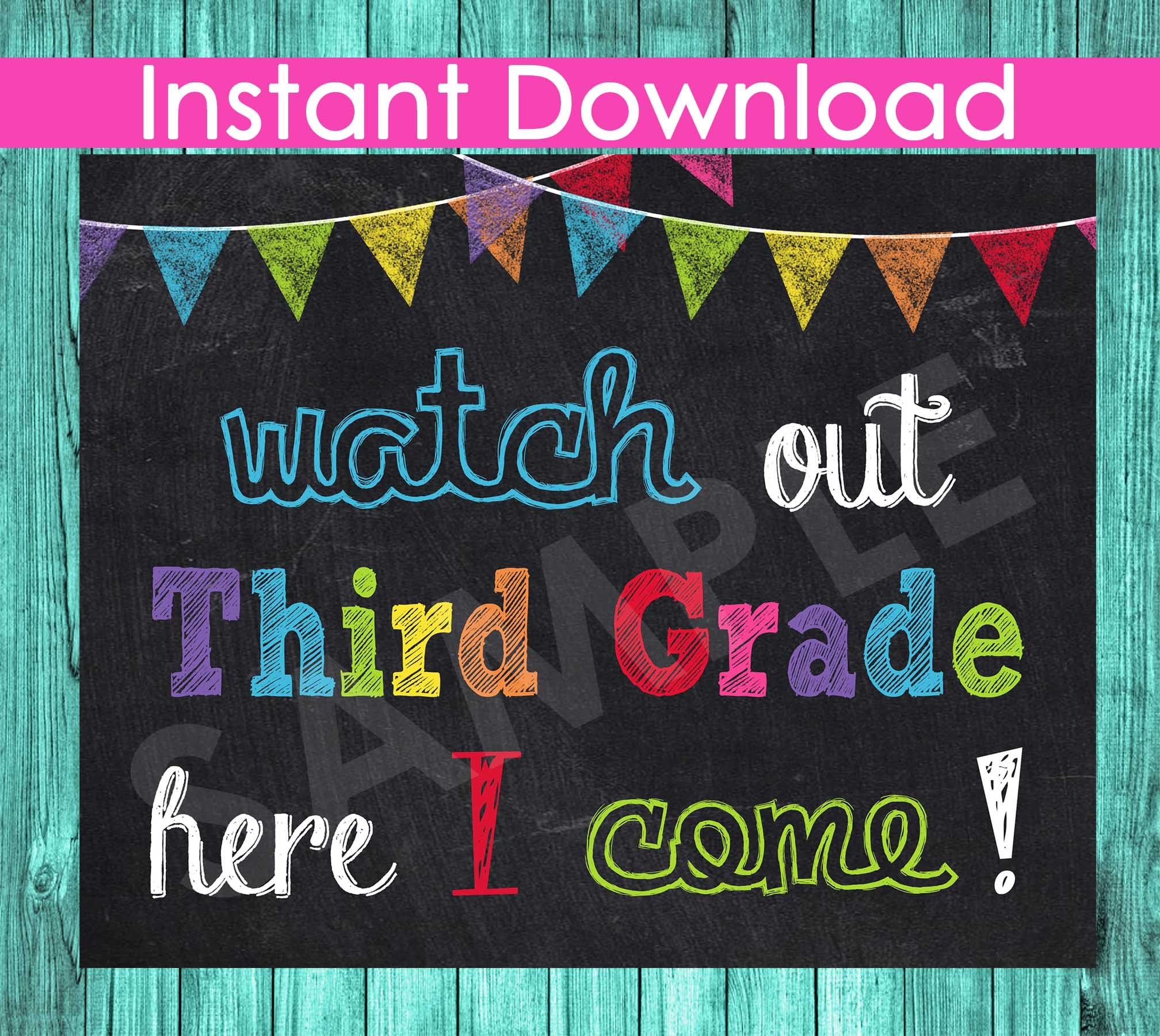 First Day of Third Grade Sign INSTANT DOWNLOAD - First Day of School Chalkboard Printable Photo Prop - Watch Out Kindergarten Here I Come