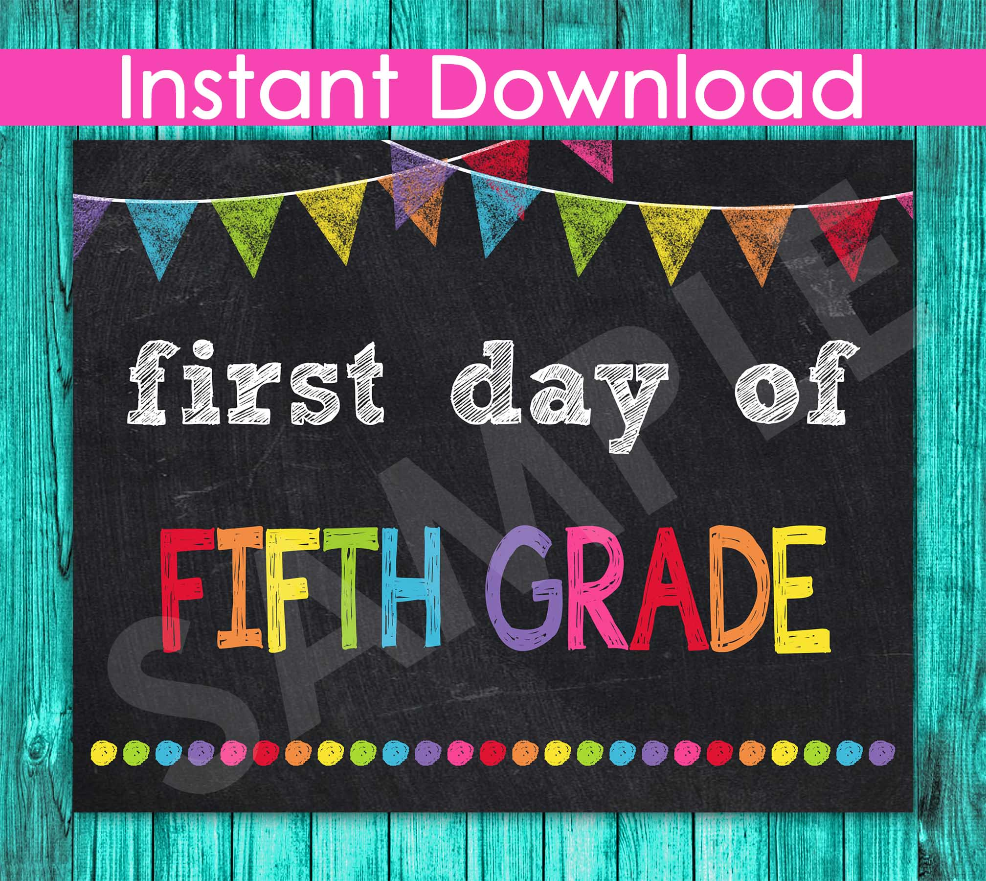 First Day of Fifth Grade Sign INSTANT DOWNLOAD, 5th Grade ...