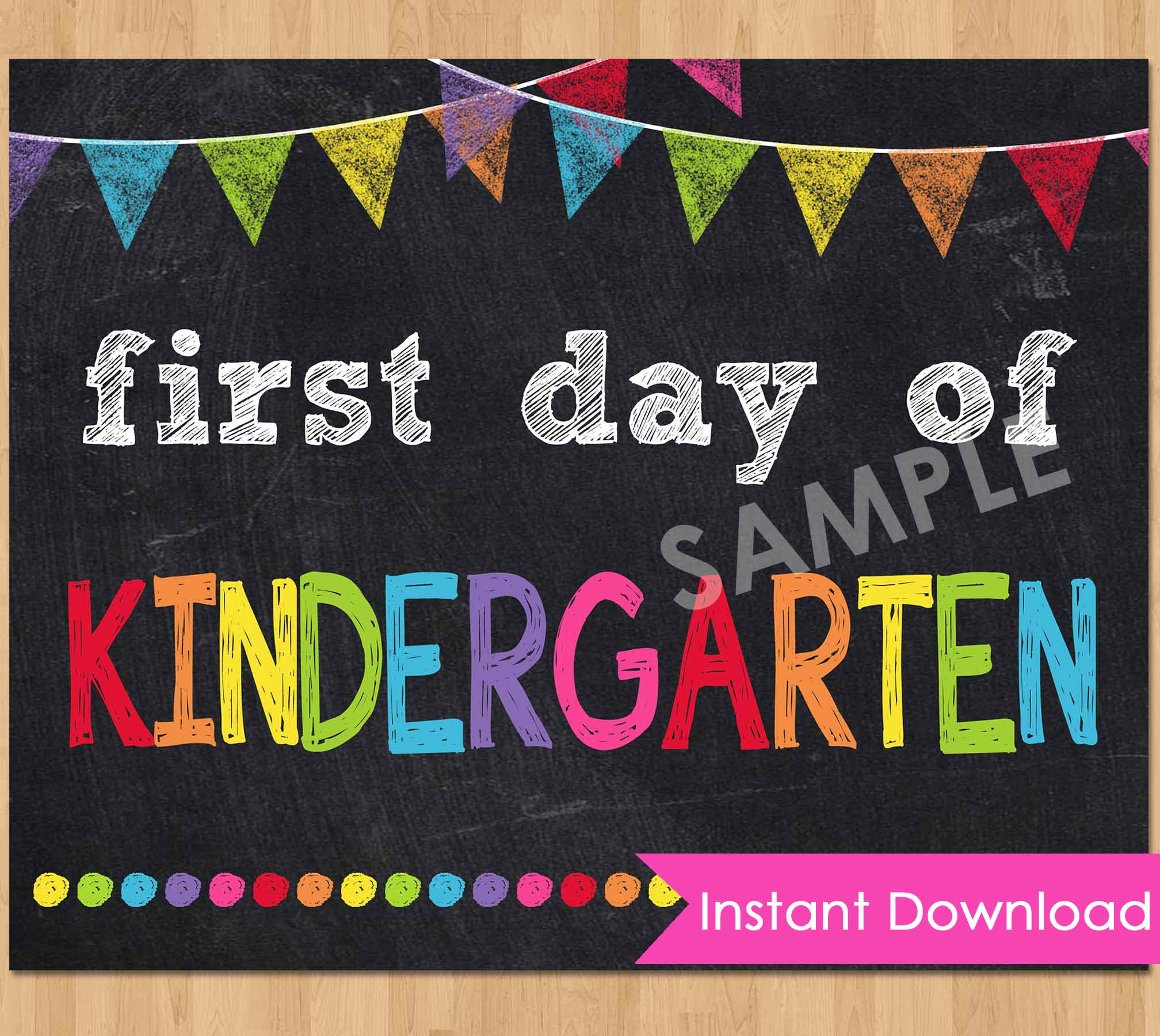 First day of school sign kindergarten chalkboard printable poster