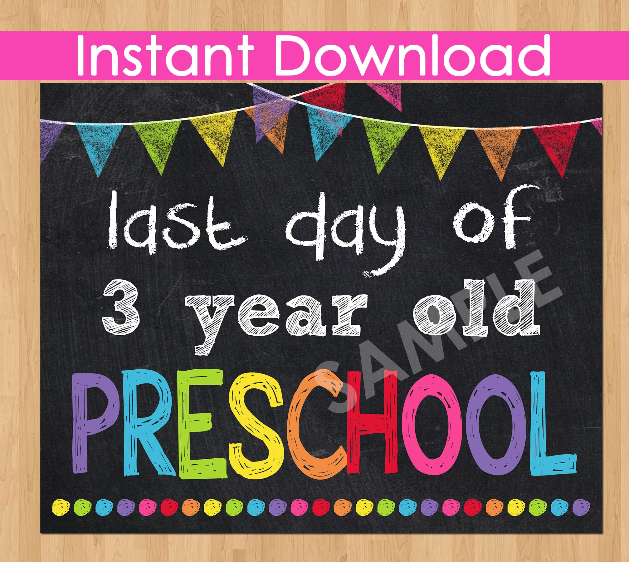 Last Day of 3 Year Old Preschool INSTANT DOWNLOAD, Last Day of School Chalkboard Sign Printable Photo Prop, 3 yr old Preschool Graduation