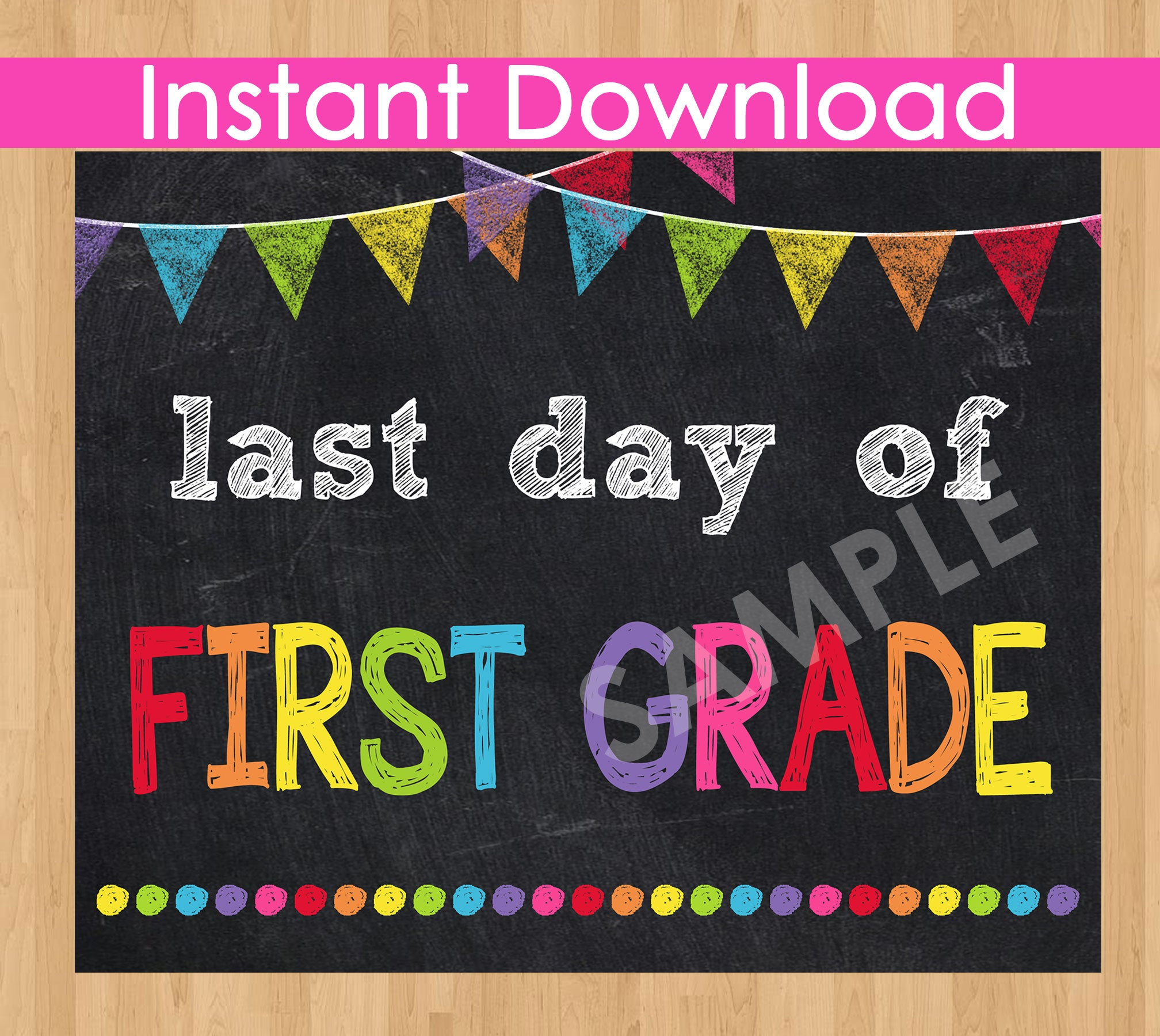 Last Day of First Grade INSTANT DOWNLOAD, Last Day of School Chalkboard Sign Printable Photo Prop, Last Day of Preschool Graduation 8x10 jpg