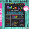 Last Day of School Sign Printable Chalkboard Sign, Last Day of Kindergarten Poster Personalized ANY GRADE End of School