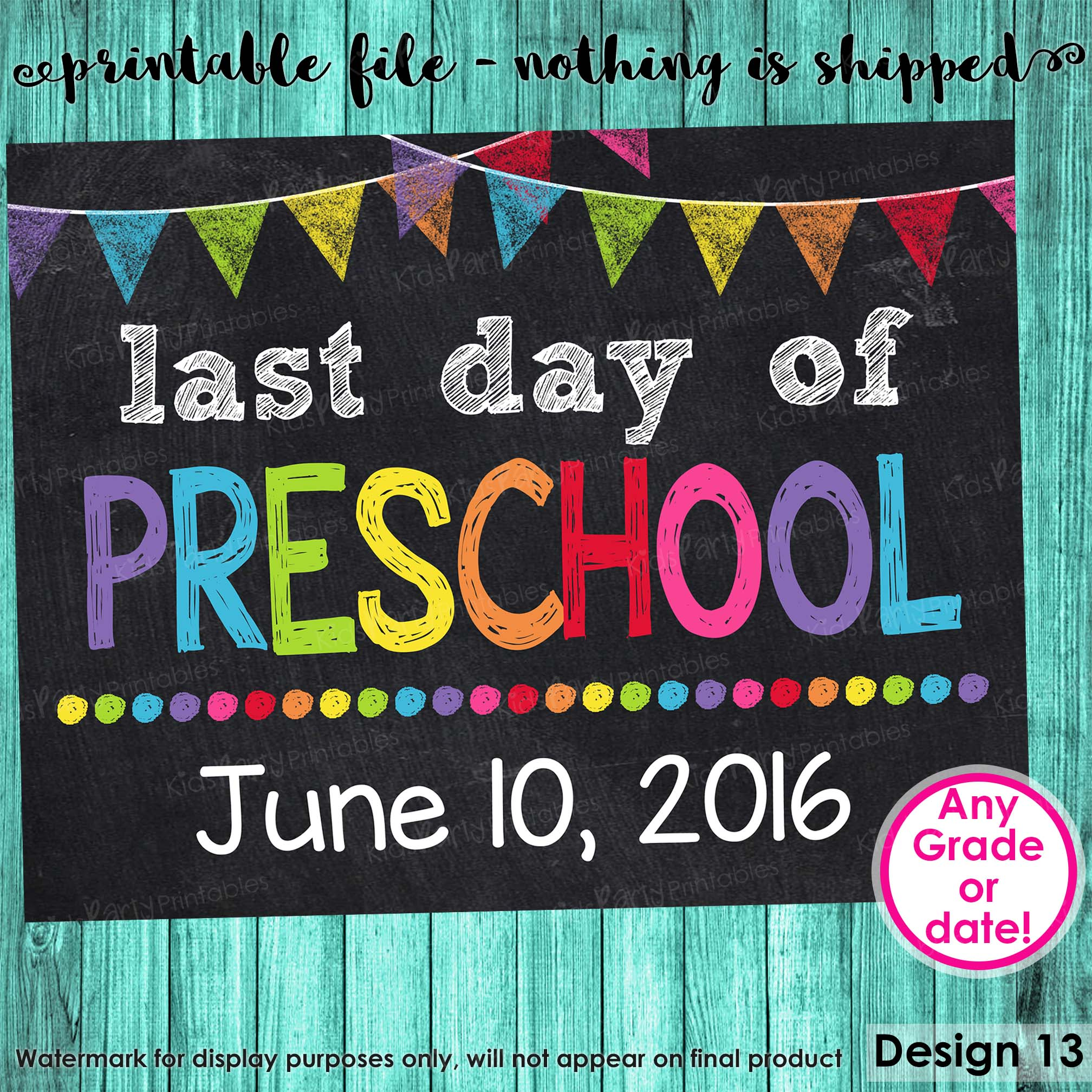 graphic relating to Last Day of Preschool Sign Printable called Past Working day of Preschool Signal, Final Working day of College Indicator, Past Working day of Higher education Chalkboard Signal Printable Picture Prop Commencement, ANY Measurement or Quality