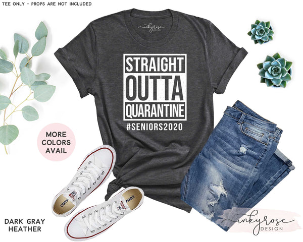 Straight Outta Quarantine Seniors 2020 Shirt