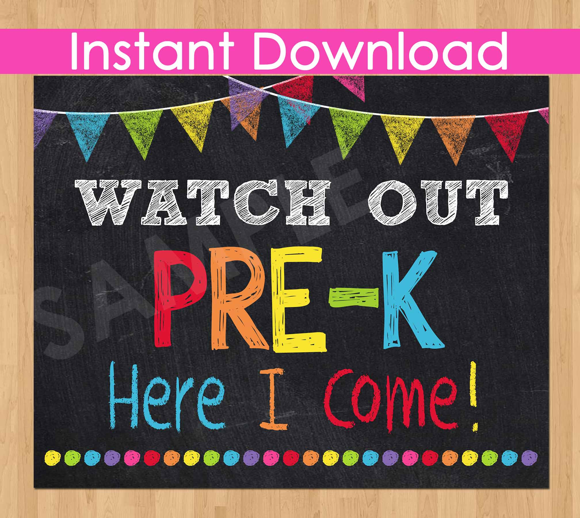 First Day of Pre-K Sign INSTANT DOWNLOAD, Watch Out Pre-K Here I Come Sign, Back to School Chalkboard Sign Printable Photo Prop Preschool