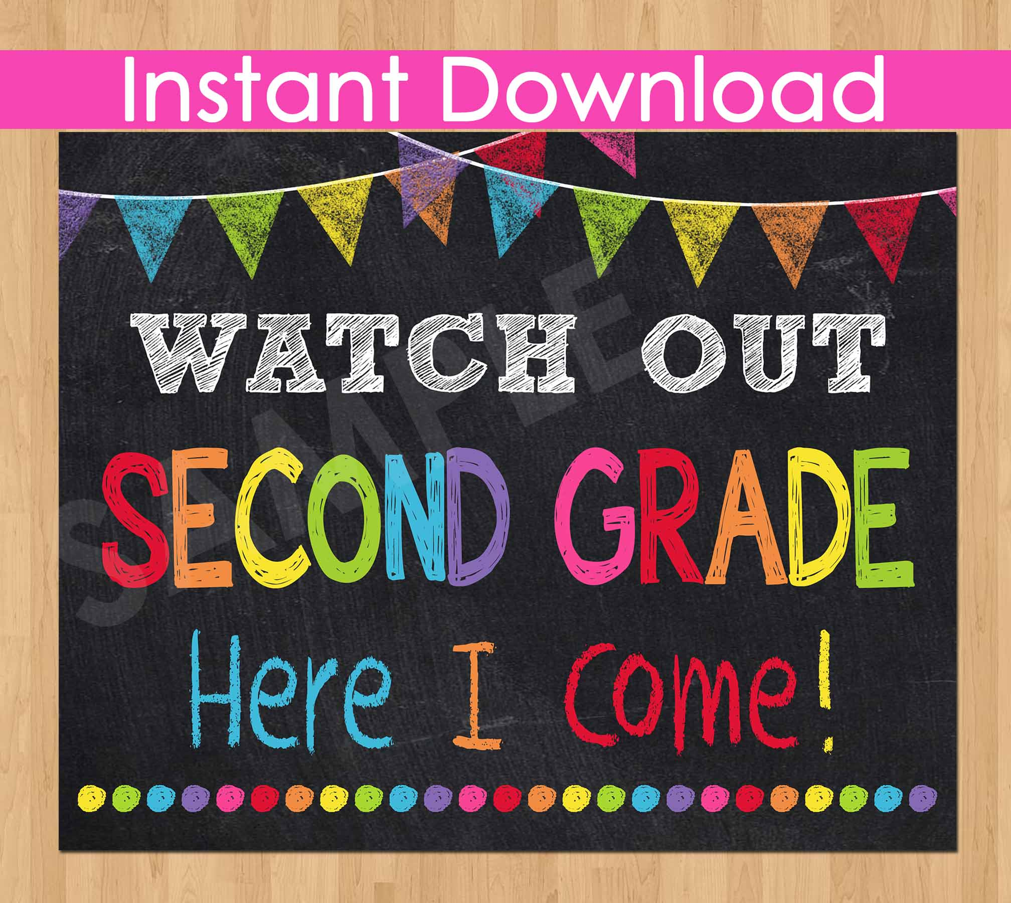 First Day of Second Grade Sign INSTANT DOWNLOAD, Watch Out Second Grade Here I Come Sign,Back to School Chalkboard Sign Printable Photo Prop
