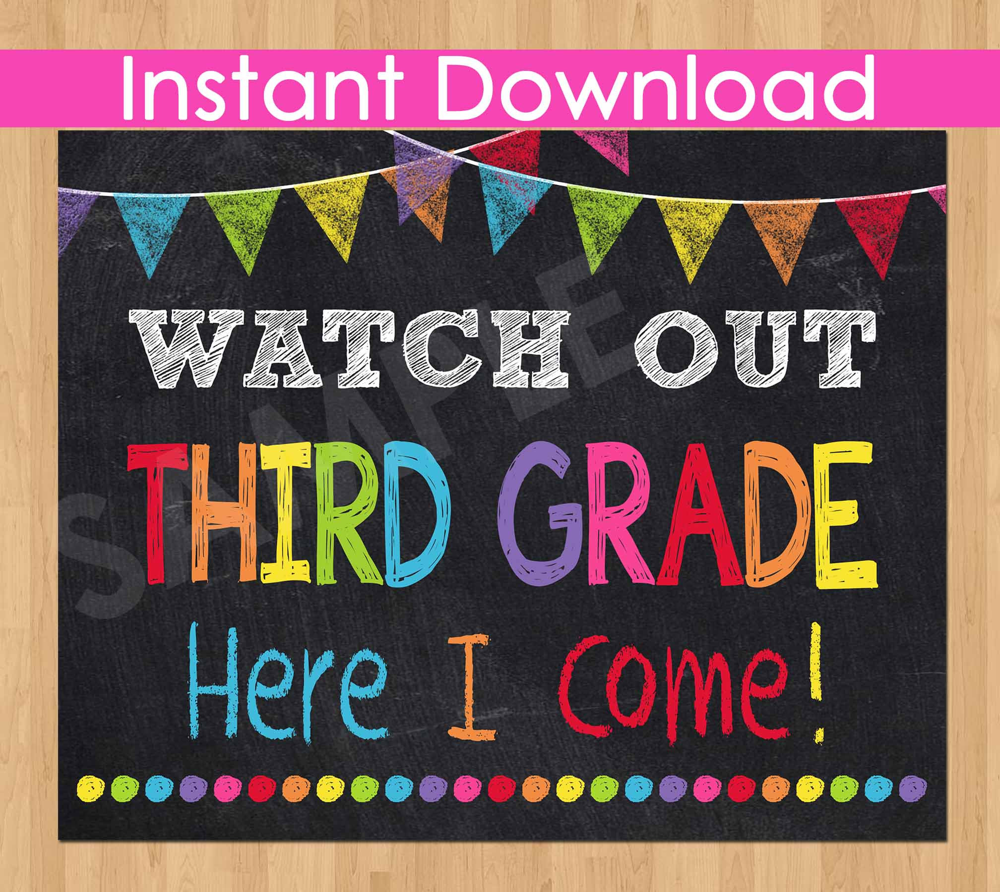 First Day of Third Grade Sign INSTANT DOWNLOAD, Watch Out Third Grade Here I Come Sign, Back to School Chalkboard Sign Printable Photo Prop