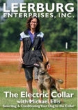 E-Collar Training Video featuring Michael Ellis Part 1 DVD - Dog Sport Supply Company