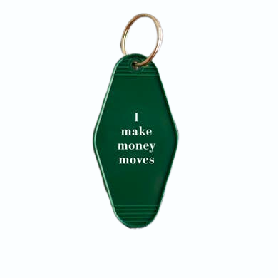 Money Moves Keychain