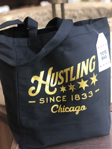 Hustling in Chicago Tote