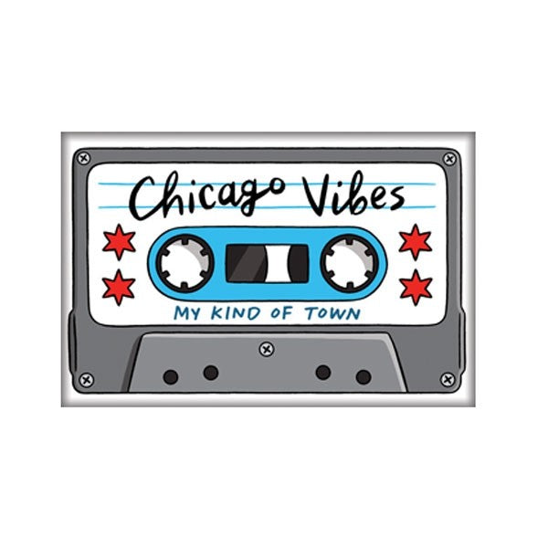 Chicago Vibes Magnet
