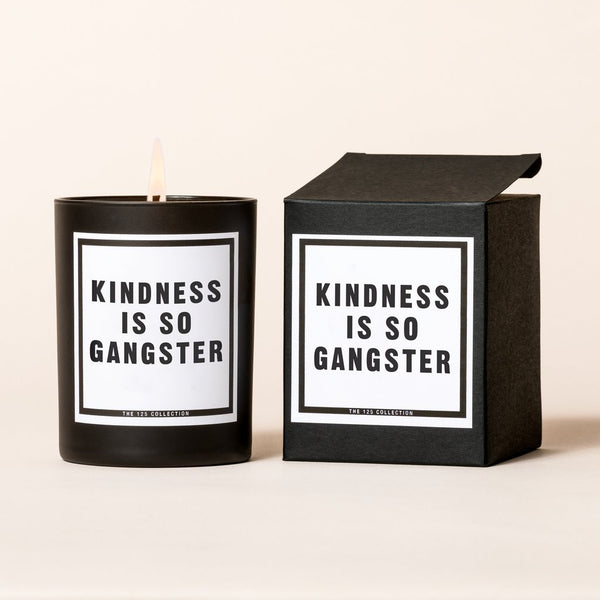 Kindness is Gangster Candle
