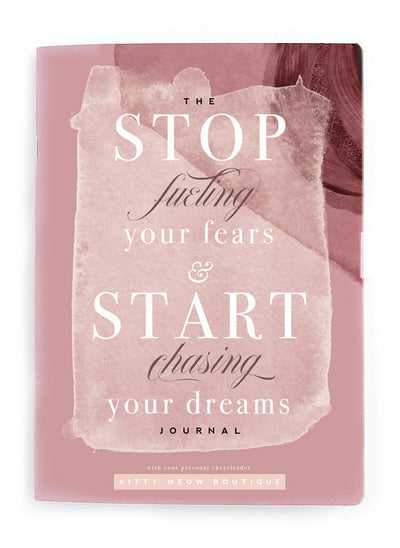 Stop Fueling Your Fears Notebook