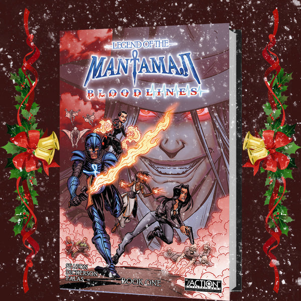 Legend of the Mantamaji: Bloodlines Book One