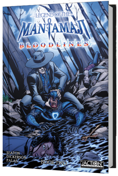 Pre-Order Legend of the Mantamaji: Bloodlines Book Two