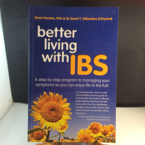Book- Better Living with IBS by Nuno Ferreira PhD and Dr David T. Gillanders
