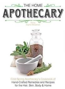 Book- The Home Apothecary by Stacey Dugliss-Wesselman