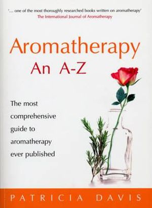 Book- Aromatherapy an A to Z Guide by Patricia Davis