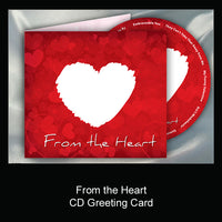 From the Heart CD Greeting Card