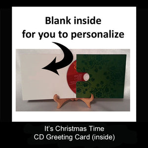 It's Christmas Time CD Greeting Card