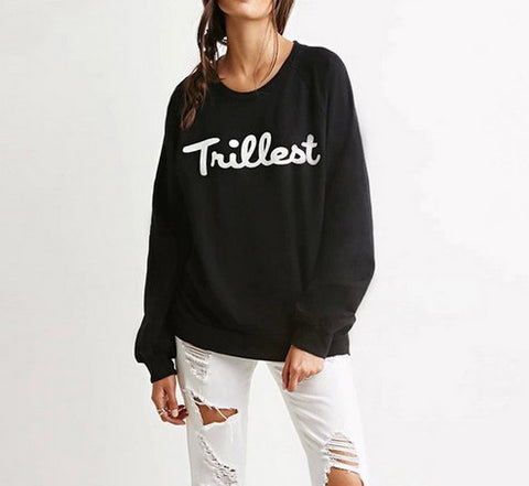 Trillest Print Relaxed Sweatshirt - FIREVOGUE