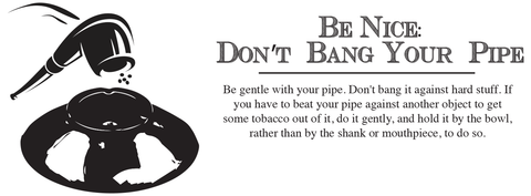 Be Nice to your Pipe