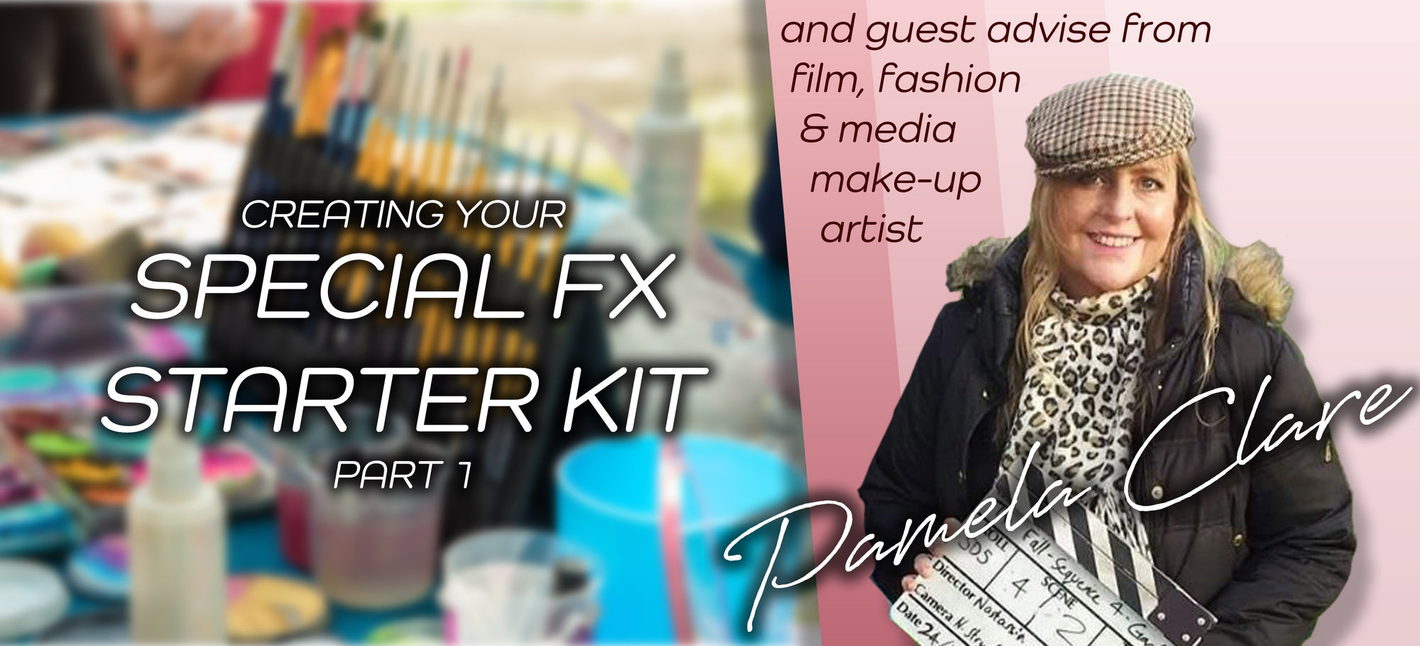 Essentials For Your SFX Make Up Starter Kit - Part 1