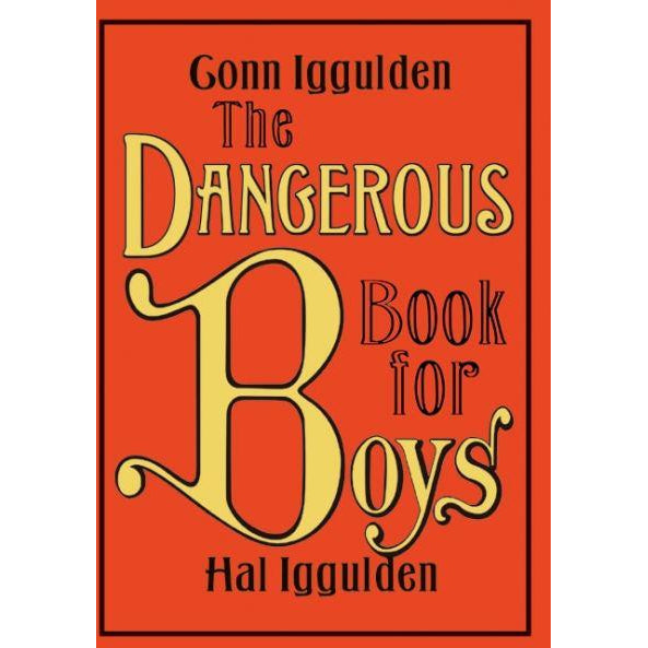 the dangerous book for boys - kodomo boston. free shipping.