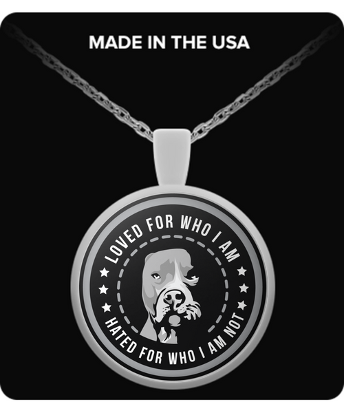 Loved For Who I Am - Pit Bull Necklace