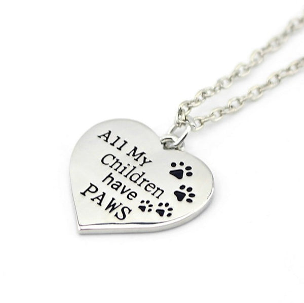"Jewelry - ""All My Children Have Paws"" Necklace"