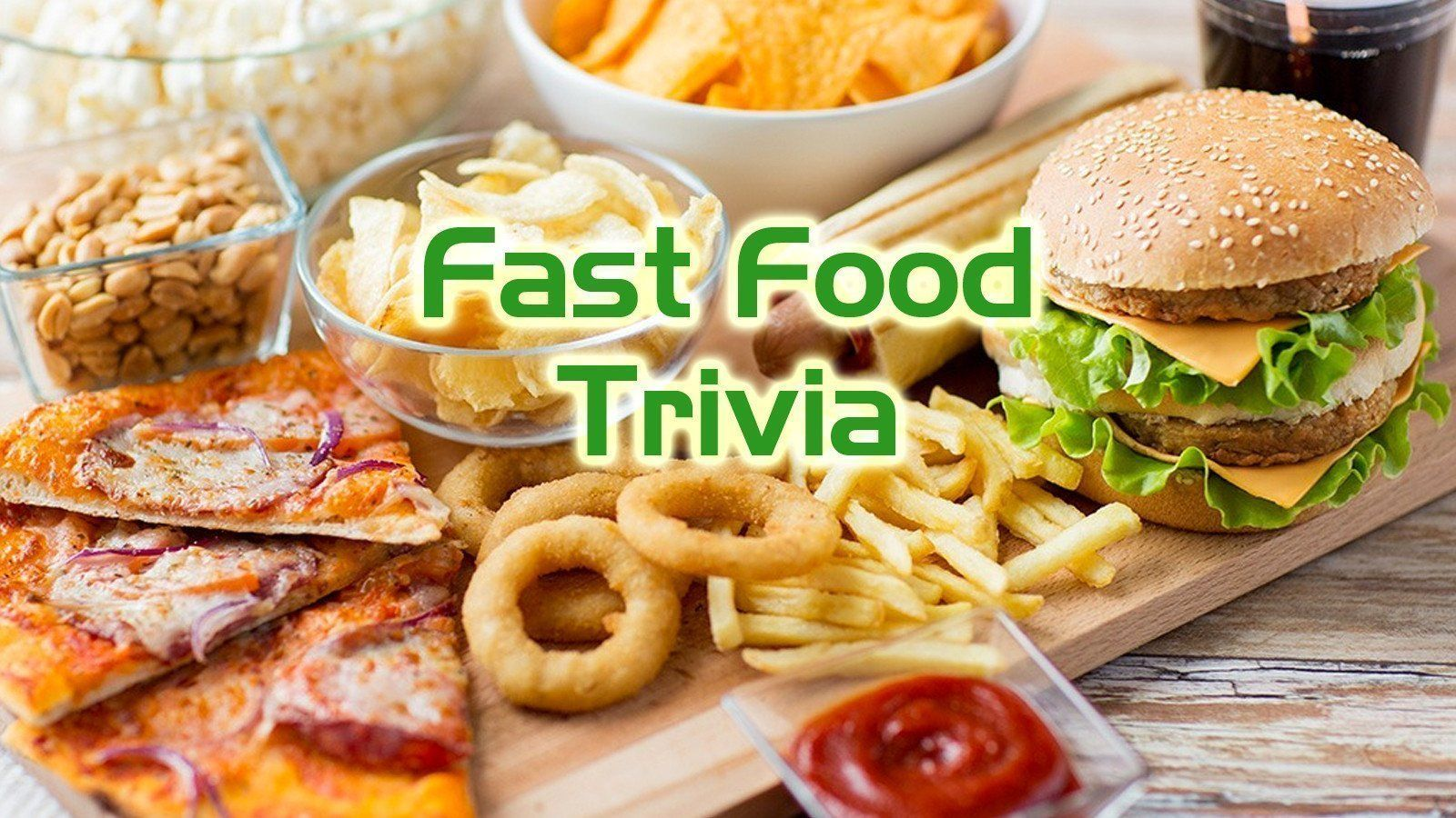 Free Trivia Night Questions - Fast Food