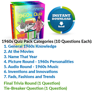 General 1960s Knowledge, At the Movies, Name That Year, 1960s Personalities, 1960s Music, Inventions and Innovations, and Fads, Fashions and Trends Trivia Night Questions