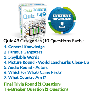General Knowledge, Famous Gangsters, 5 Syllable Words, Landmarks, Actors, Which Came First and What Country Trivia Night Questions