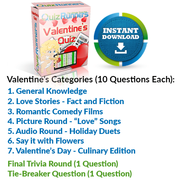 Valentine's Day Quiz with General Knowledge, Love Stories, Romantic Comedy, Celebrity Couples, Love Songs, Flowers and Culinary