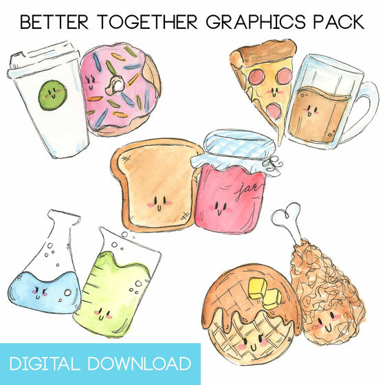Better Together Graphics Pack Digital Download - The Watercolorie