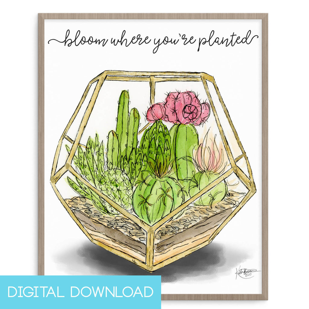 Bloom Where You're Planted 8x10 Digital Download - The Watercolorie