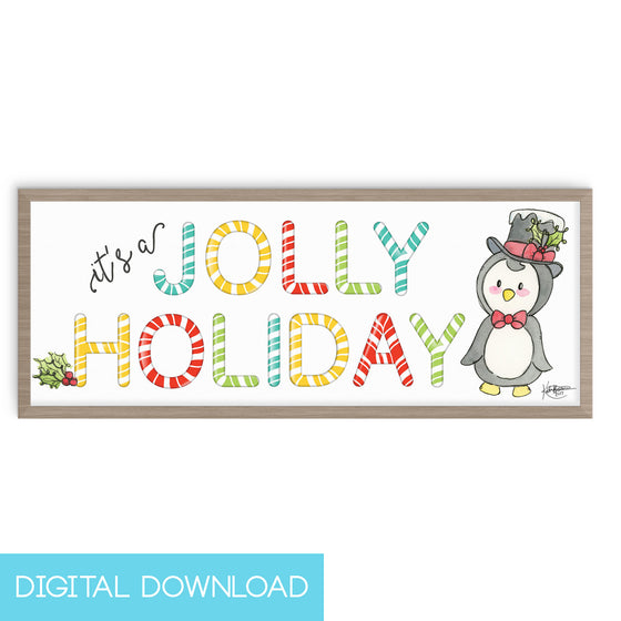 It's a Jolly Holiday 4x10 Digital Download