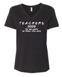 "Teachers ""Friends"" Shirt - Ladies V-Neck"