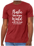 Bake The World A Better Place - A Little Taste Of Heaven Bakery - Short Sleeve Bella