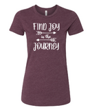 Find Joy In The Journey [color options]