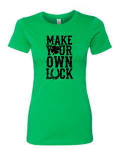 Make Your Own Luck - Ladies Cut Triblend