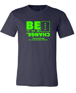 Be The Change - Premium Cotton