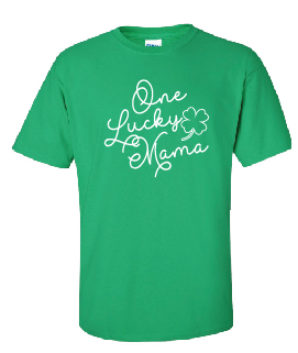 One Lucky Mama - Cotton Tee