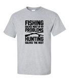 Fishing Solves Most of My Problems [color options]
